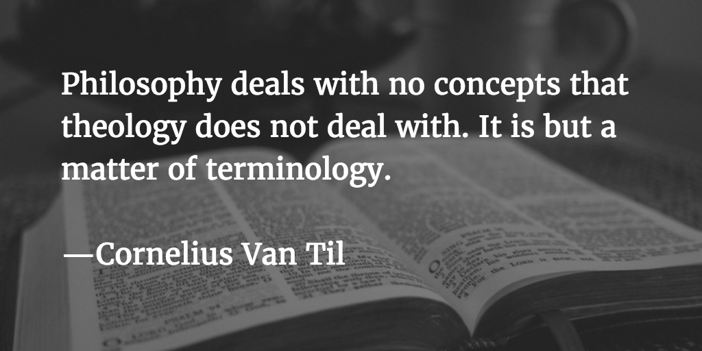Philosophy and Theology — Van Til